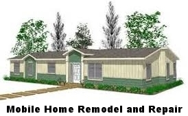 Mobile Home Remodel and Repair